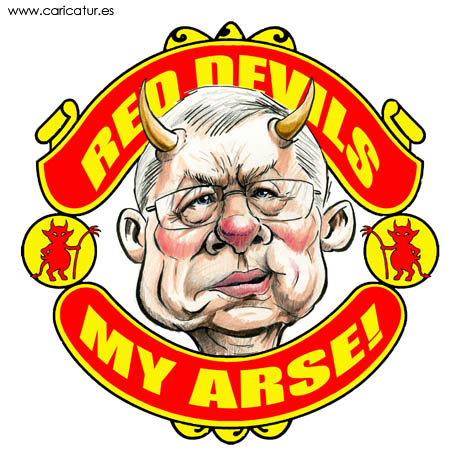 Cartoon caricature of Alex Ferguson with joke Manchester United shield that says RED DEVILS MY ARSE